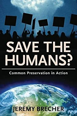 Save the Humans?: Common Preservation in Action 9781612050973