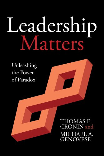Leadership Matters: Unleashing the Power of Paradox 9781612051437