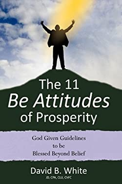 The 11 Be Attitudes of Prosperity 9781612154442
