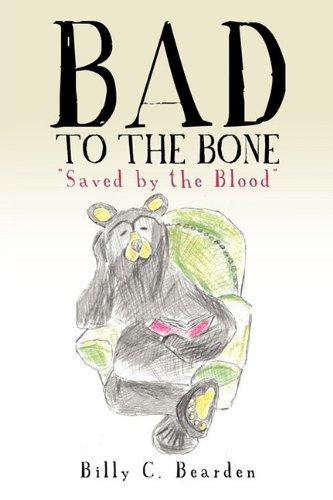 Bad to the Bone 9781612155845