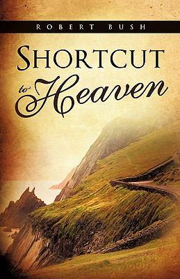 Shortcut to Heaven 9781612159140