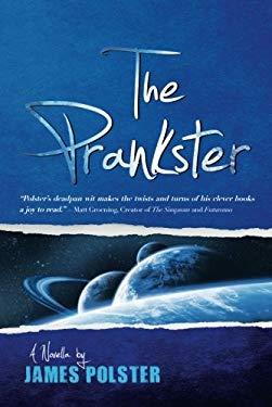 The Prankster: A Novella 9781612183633