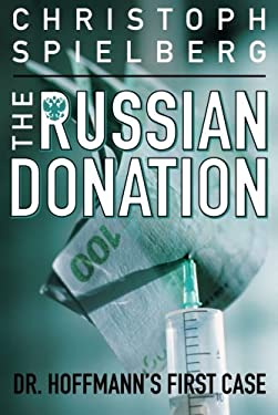 The Russian Donation (Dr. Hoffmann series) 9781612184302
