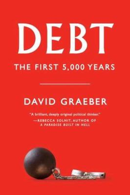 Debt: The First 5,000 Years 9781612191294