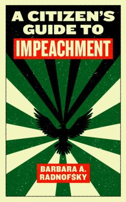 A Citizen's Guide to Impeachment