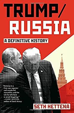 Trump/Russia: A Definitive History