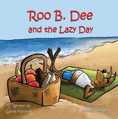 Roo B. Dee and the Lazy Day 9781612251370