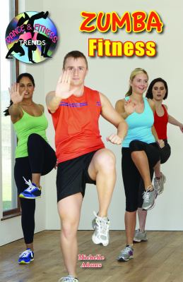 Zumba Fitness (Dance & Fitness Trends)