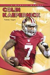 Colin Kaepernick (Robbie Readers: Biographies) 22788325