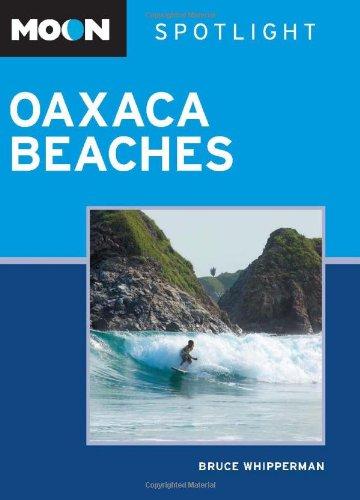 Moon Spotlight Oaxaca Beaches 9781612380483