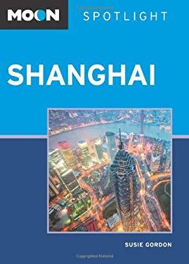 Moon Spotlight Shanghai 9781612381244