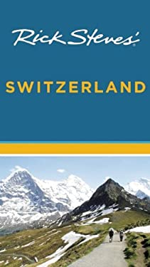 Rick Steves' Switzerland 9781612381916