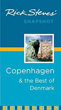Rick Steves' Snapshot Copenhagen & the Best of Denmark 9781612381985
