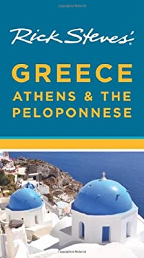 Rick Steves' Greece: Athens & the Peloponnese 9781612385471