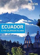 Moon Ecuador & the Galpagos Islands (Moon Handbooks) 22396663
