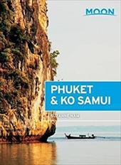 Moon Phuket & Ko Samui (Moon Handbooks) 23262604