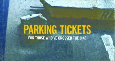 Parking Tickets: For Those Who've Crossed the Line 9781612430683