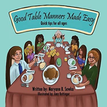 Good Table Manners Made Easy 9781612440460