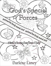 Gods Special Forces A Manuel for Becoming a Young Woman of Quality 20743879