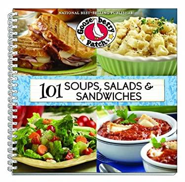 101 Soups, Salads & Sandwiches 9781612810331