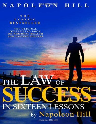 The Law of Success in Sixteen Lessons by Napoleon Hill 9781612930862
