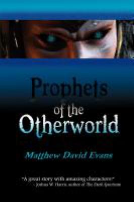 Prophets of the Otherworld 9781612960579