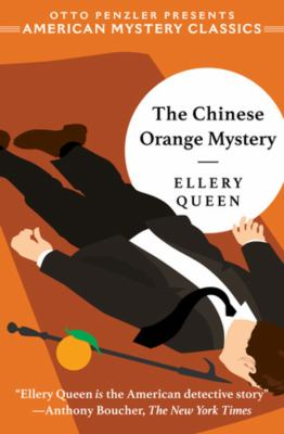 The Chinese Orange Mystery (An Ellery Queen Mystery)