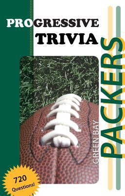 Green Bay Packers Football: Progressive Trivia 9781613200599
