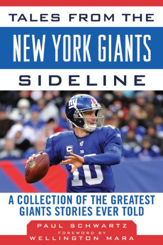 Tales from the New York Giants Sideline: A Collection of the Greatest Giants Stories Ever Told 9781613210321