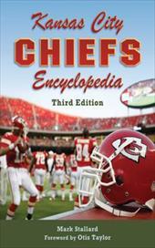 Kansas City Chiefs Encyclopedia: 3rd Edition 22269152