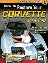 How to Restore Your Corvette 1968-1982 20758726