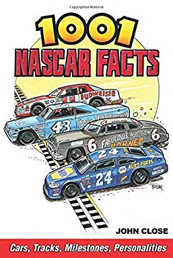 1001 NASCAR Facts: Cars, Tracks, Milestones, Personalities