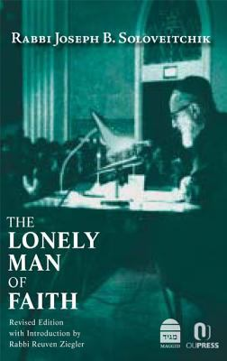 The Lonely Man of Faith 9781613290033