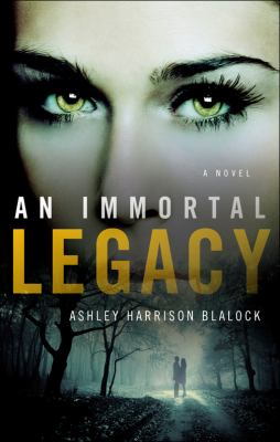 An Immortal Legacy 9781613460245