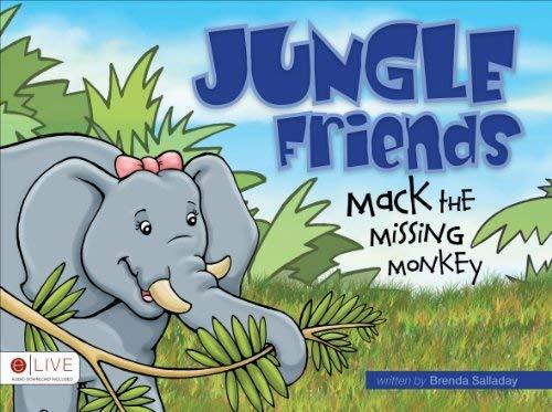 Jungle Friends: Mack the Missing Monkey 9781613464601