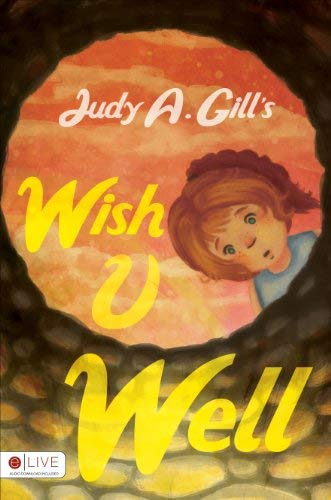 Wish U Well 9781613466964