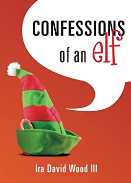 Confessions of an Elf 9781613467671