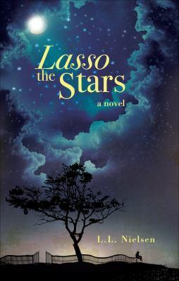 Lasso the Stars 9781613468548