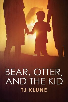Bear, Otter, and the Kid 9781613720875