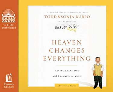 Heaven Changes Everything: Living Every Day with Eternity in Mind 9781613752029