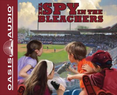 The Spy in the Bleachers (The Boxcar Children Mysteries) 9781613752333