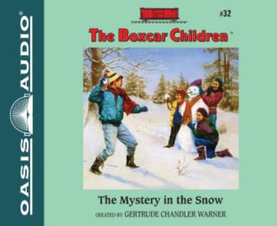 The Mystery in the Snow (The Boxcar Children Mysteries) 9781613753989
