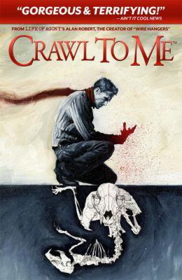 Crawl to Me 9781613771181