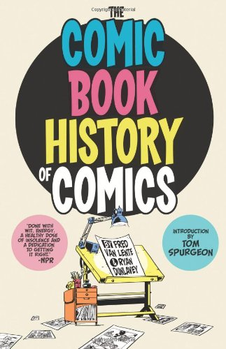 Comic Book History of Comics 9781613771976