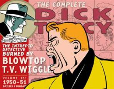 Complete Chester Gould's Dick Tracy Volume 13 9781613771983
