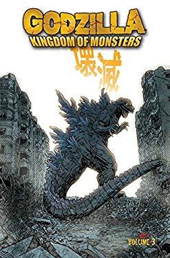 Godzilla: Kingdom of Monsters Volume 3 9781613772058