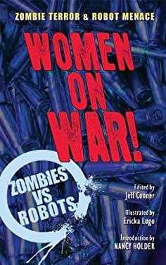 Zombies Vs Robots: Women on War! 9781613774076