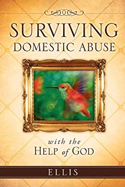 Surviving Domestic Abuse