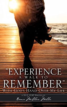 Experience a Walk to Remember 9781613790427