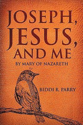 Joseph, Jesus, and Me 9781613791332